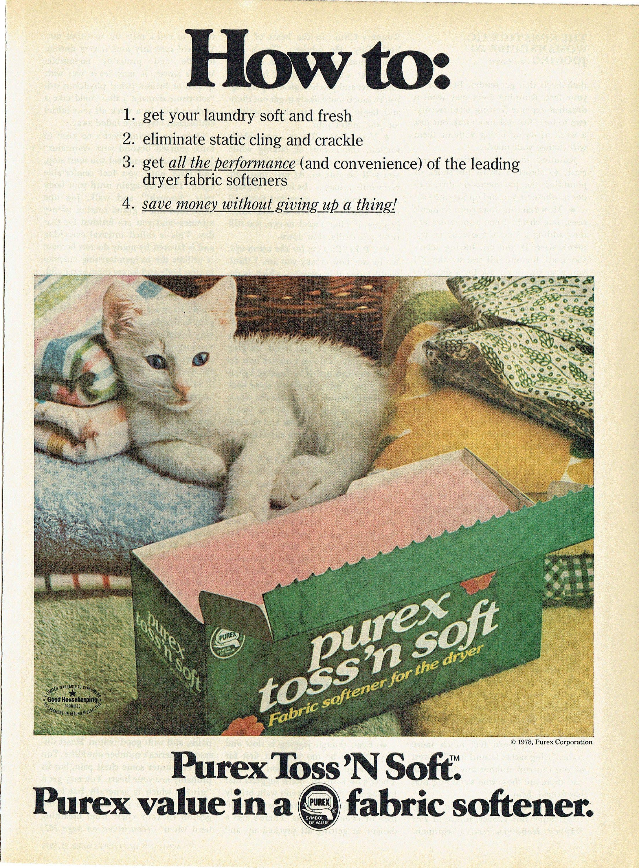1978 Advertisement Purex Toss N Soft Fabric Softener How To White Kitten Cat Dryer Sheets Laundry Room Laundroma Purex Dryer Fabric Softener Retro Advertising