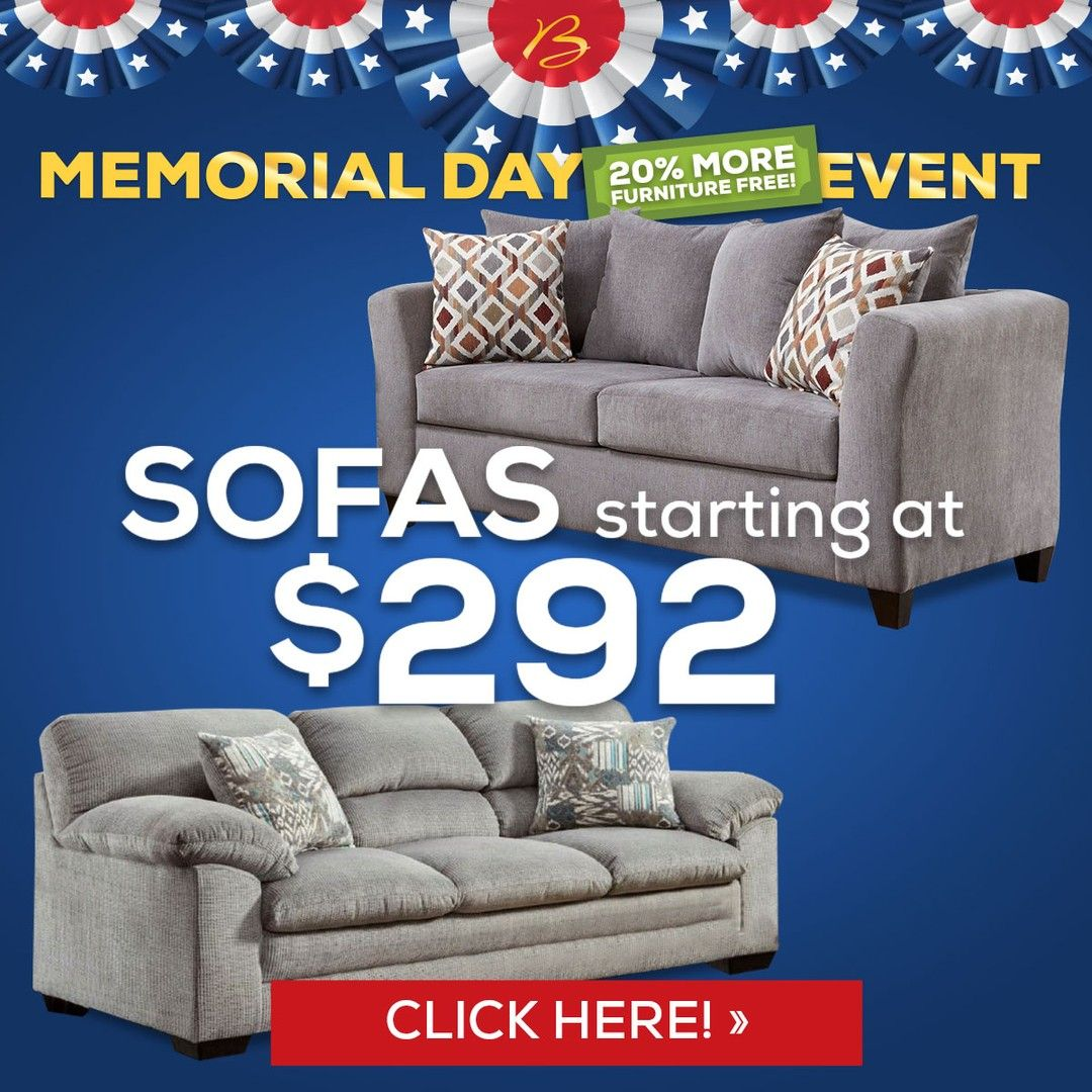 Sofas Under Priced For Memorial Day Ends Monday Bob Mills Furniture Https Www Bobmillsfurniture Com Memorial Day 20 Living Room In 2020 Sofas Furniture Bob Mills