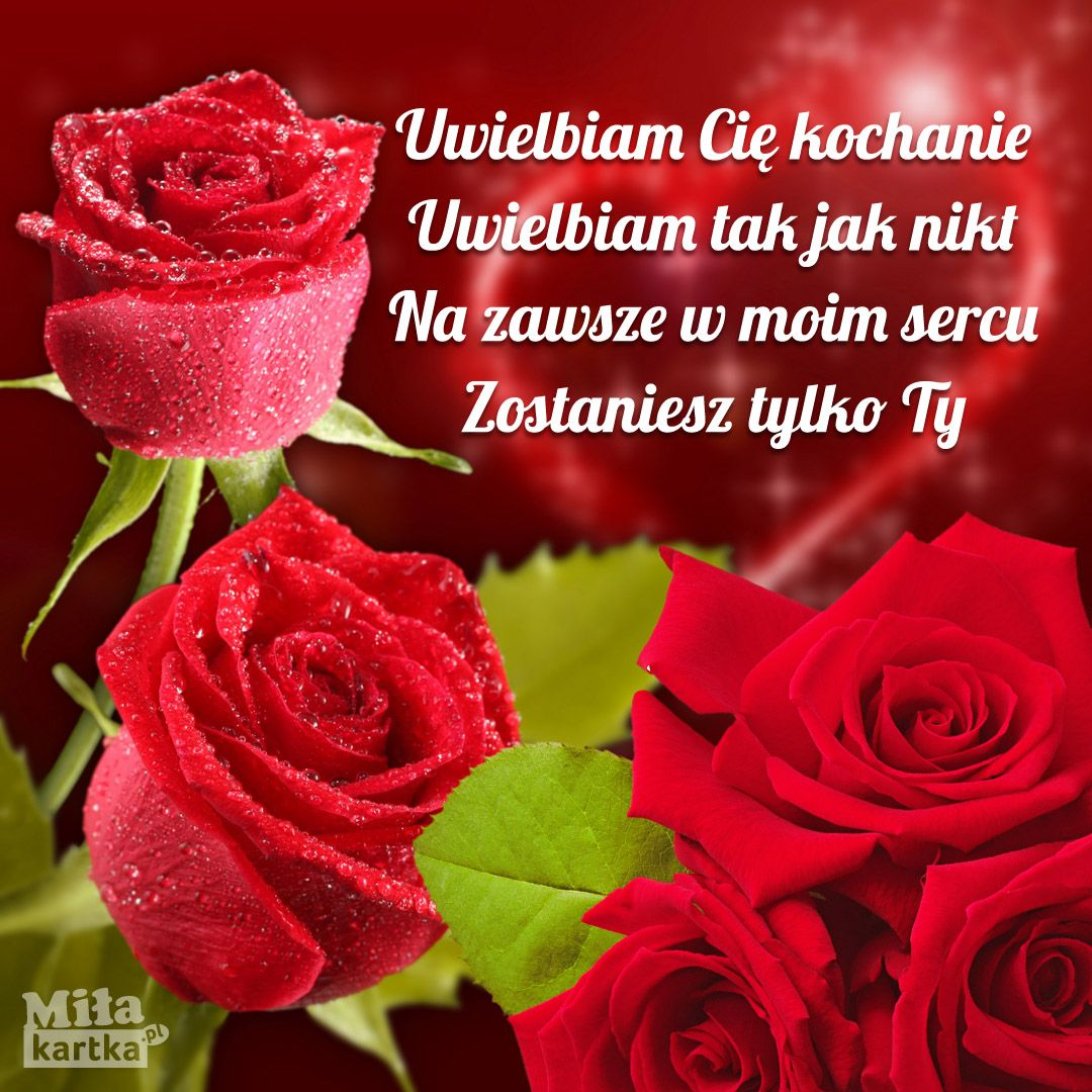 Uwielbiam Cie Kochanie Milosc Kochanie Kartki Walentynki Serce Okolicznosciowe Polska Poland Pocztowki Dlaciebie Lo Be Yourself Quotes Love Gif Love