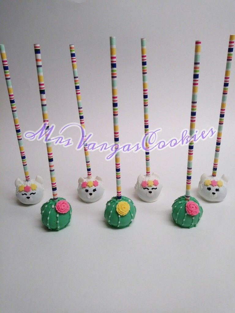 Cakepops Llamas And Cactus Theme Mrsvargas Sweet Treats Birthday Party Treats Llama Birthday Birthday Cake Pops