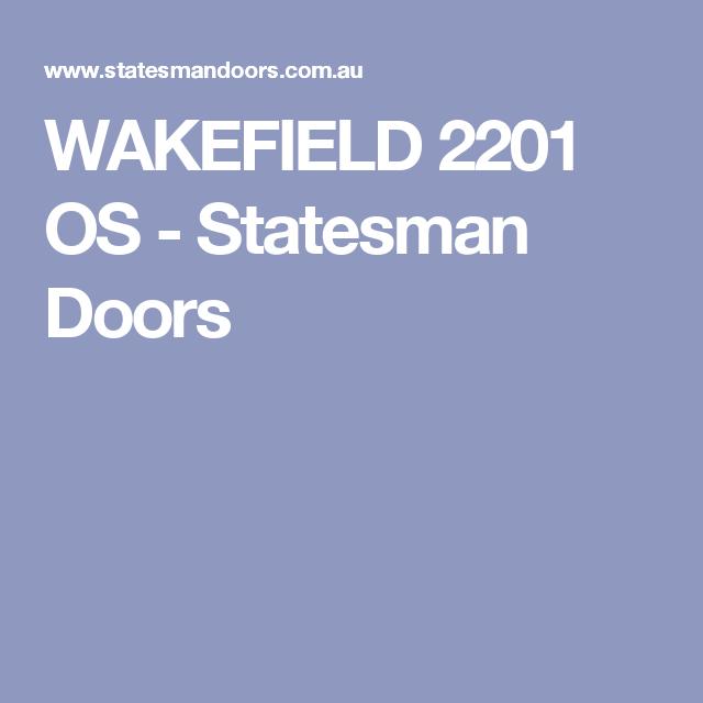 WAKEFIELD 2201 OS - Statesman Doors  sc 1 st  Pinterest & WAKEFIELD 2201 OS - Statesman Doors | Door | Pinterest | Wakefield ... pezcame.com