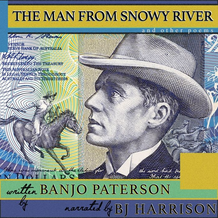 (2017) The Man from Snowy River and Other Poems [Classic