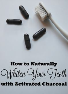 How to Naturally Whiten Your Teeth with Activated Charcoal #howtowhitenyourteeth