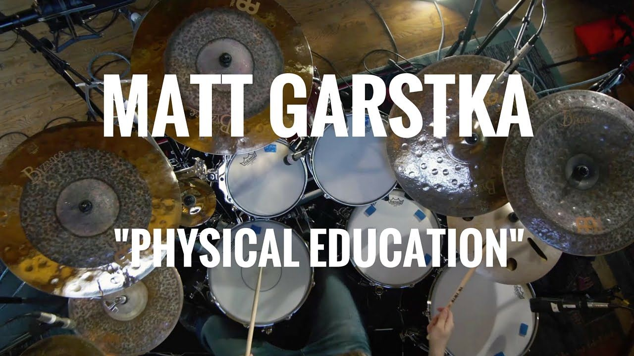 Matt Garstka Physical Education Physical Education Physics Drum Lessons