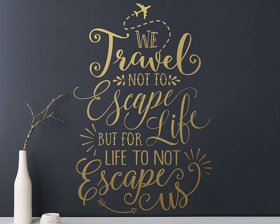 wall quote decal - travel quote, travel wall decal, vinyl wall decal