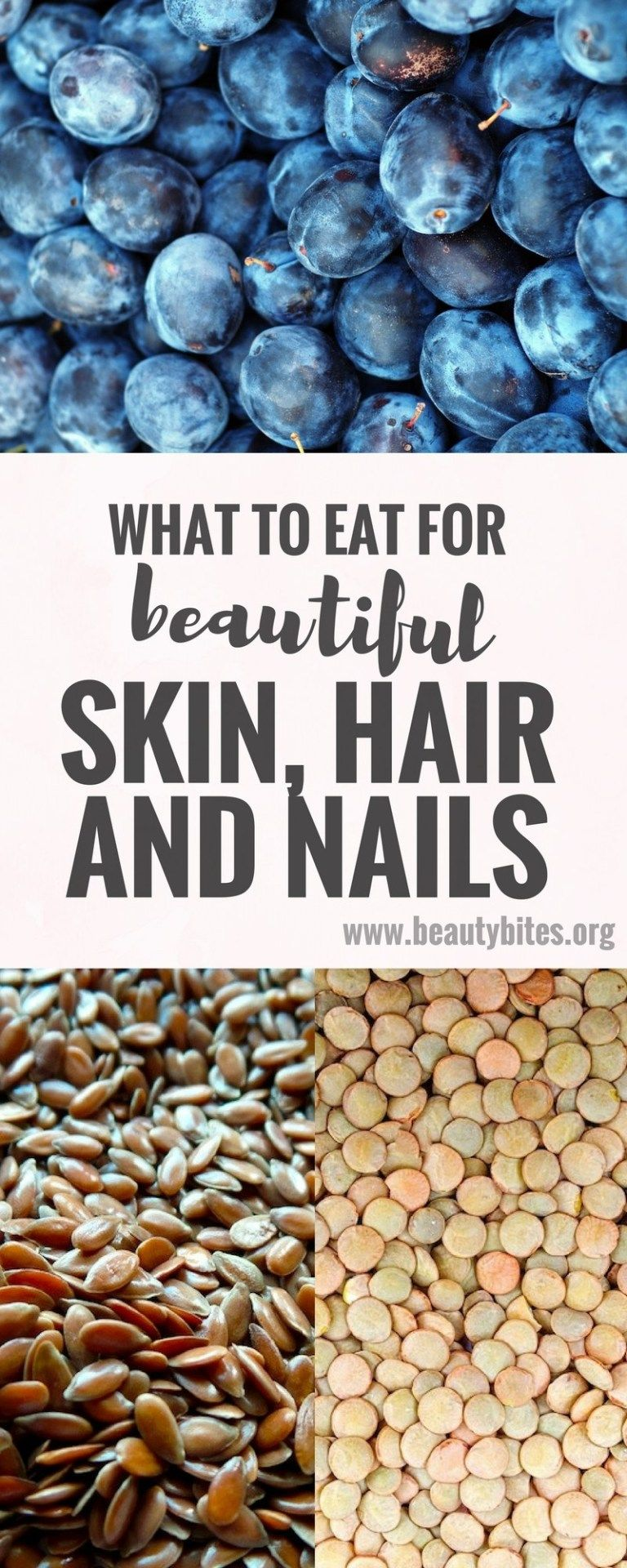 What To Eat for Beautiful Skin, Hair and Nails - Beauty Bites #hairhowtoget