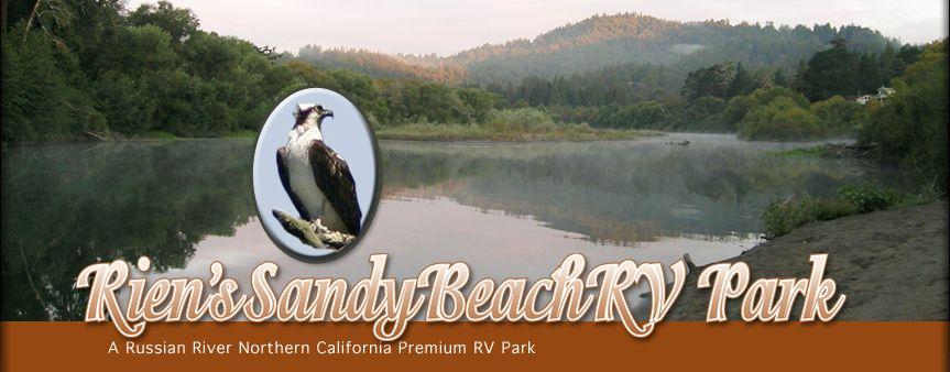 Rien S Sandy Beach Russian River Rv Park Vacation Resort California Coast Northern Sonoma
