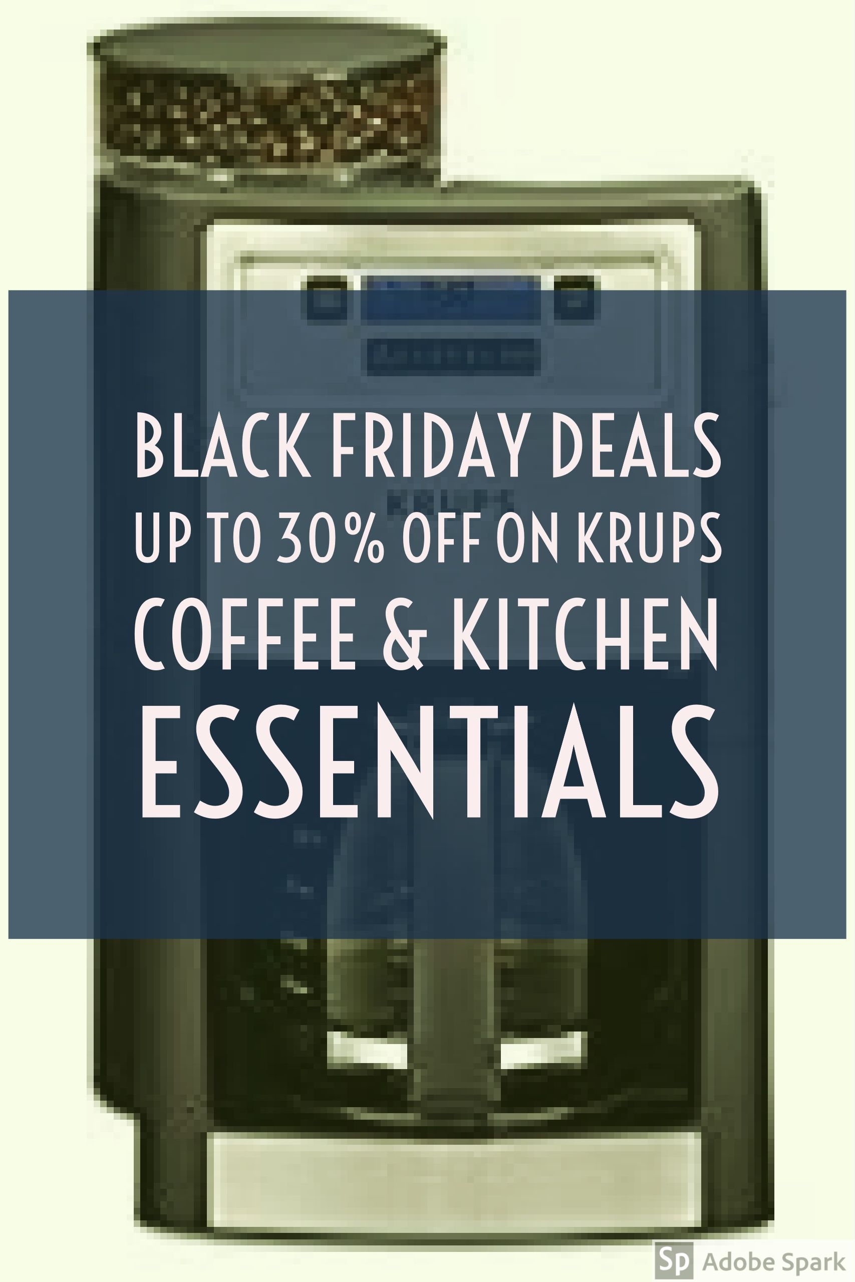 Amazon Kitchen Essentials: Amazon Black Friday Sale! Up To 30% Off On KRUPS Coffee