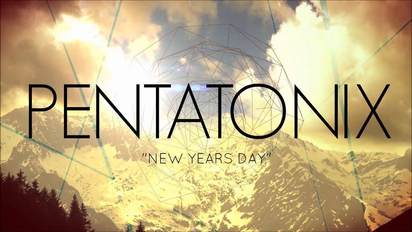 """"""" New Years Day"""" as recorded by Pentatonix (With Lyrics"""