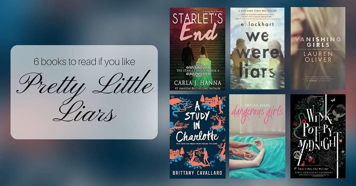 Books to Read if You Like Pretty Little Liars | Books to