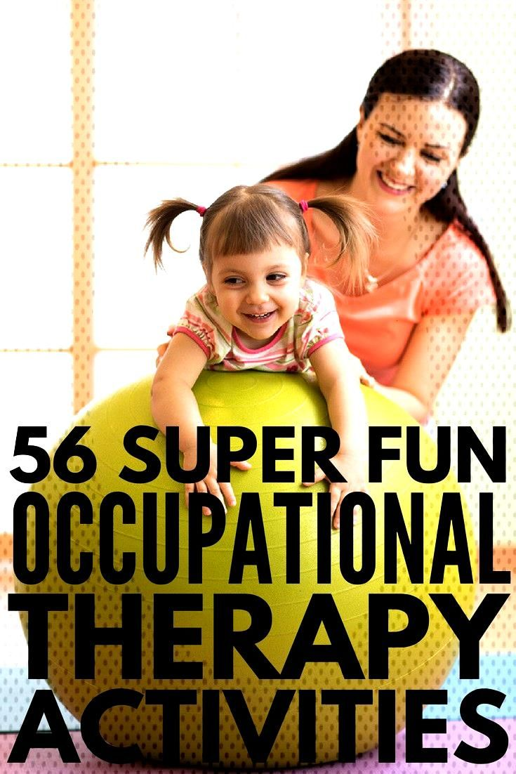 Learning Through Play 56 Occupational Therapy Activities for Kids