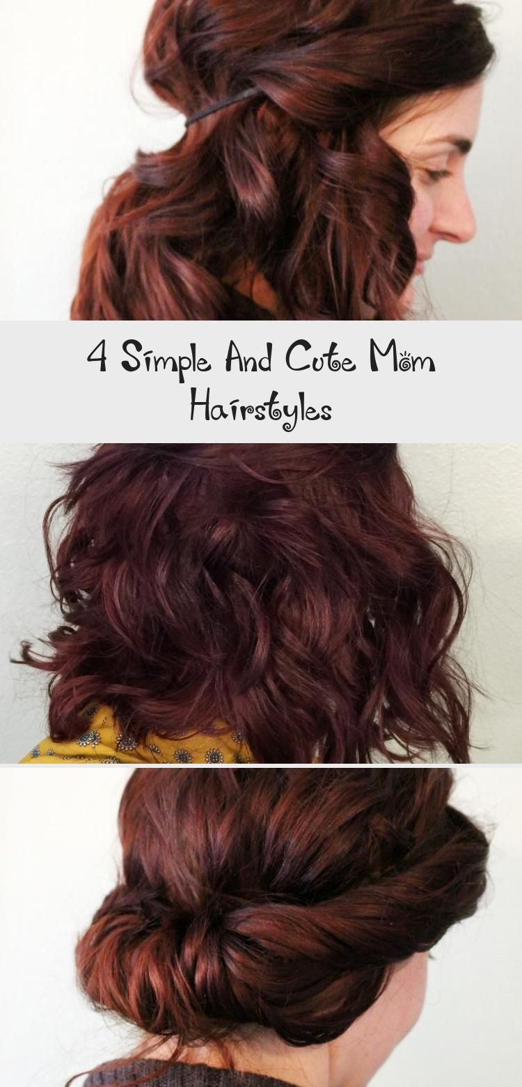 4 Simple And Cute Mom Hairstyles Hairstyle in 2020 Mom