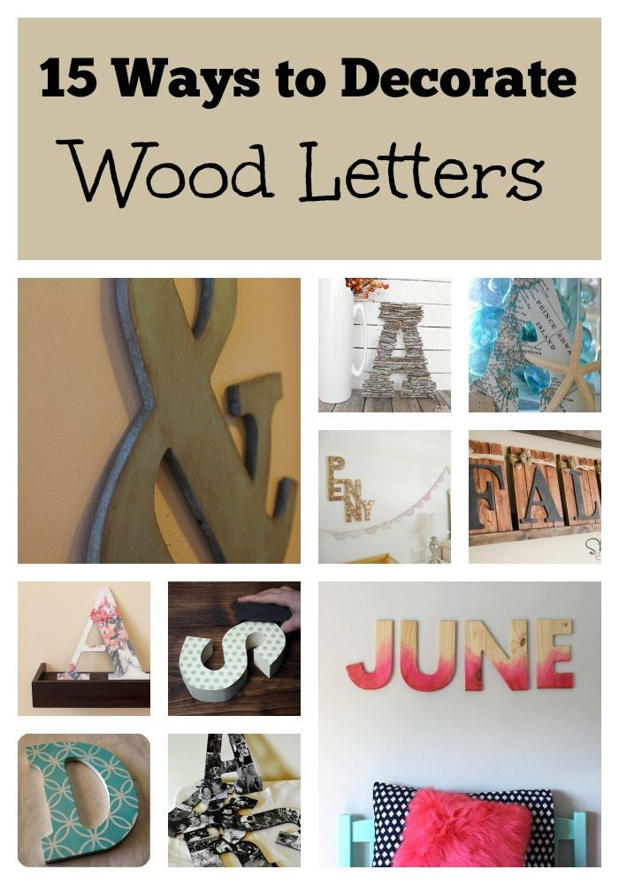 15 ways to decorate wood letters | home decor | pinterest