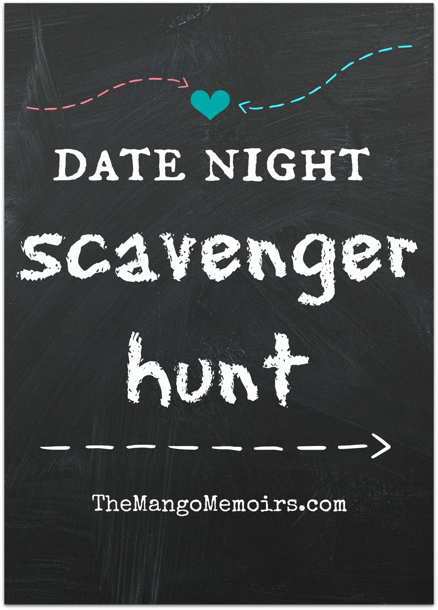 Date Night Scavenger Hunt Funny Dating Quotes Funny Dating Memes Scavenger Hunt