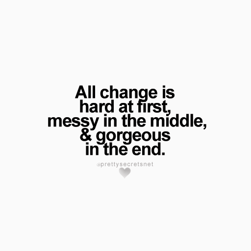 "Quotes About The Deep End: ""All Change Is Hard At First, Messy In The Middle And"
