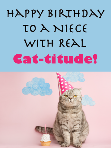 Happy Birthday To A Niece With Real Cat Titude