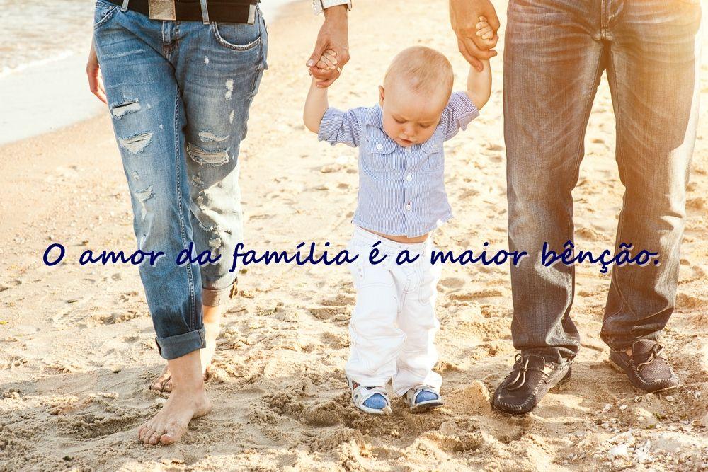 O amor da família é a maior bênção.