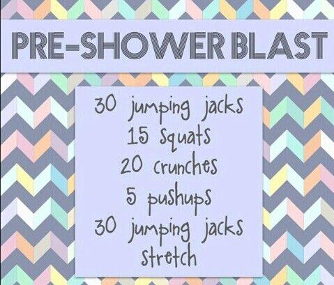 Pre-shower blast