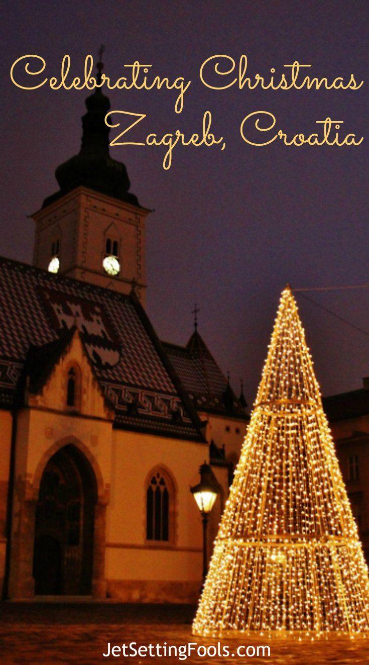 Zagreb Christmas Market Advent In Zagreb 2020 Jetsetting Fools Christmas In Europe Zagreb Travel Advise