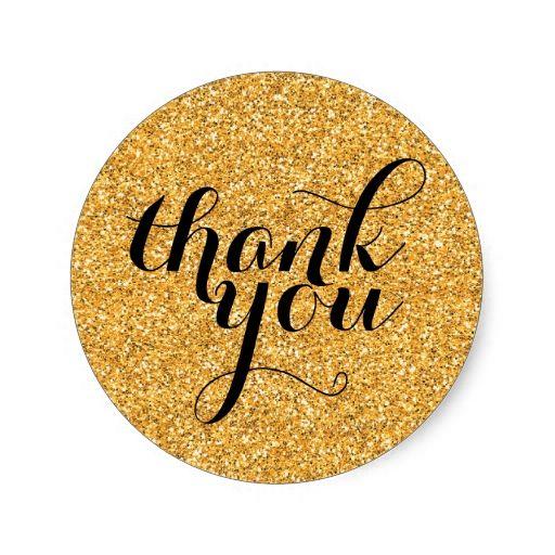 Cute Thank You Modern Simple Glitter Gold Black Classic Round Sticker Zazzle Com Black Stickers Yellow Art Gold Glitter