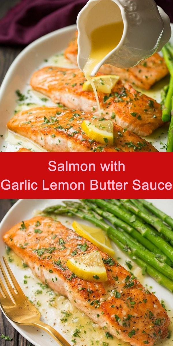 Salmon with Garlic Lemon Butter Sauce