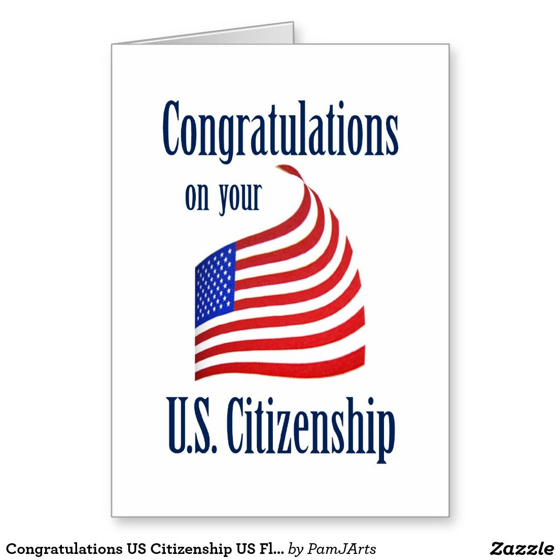 Citizenship: Congratulations US Citizenship US Flag Greeting Card