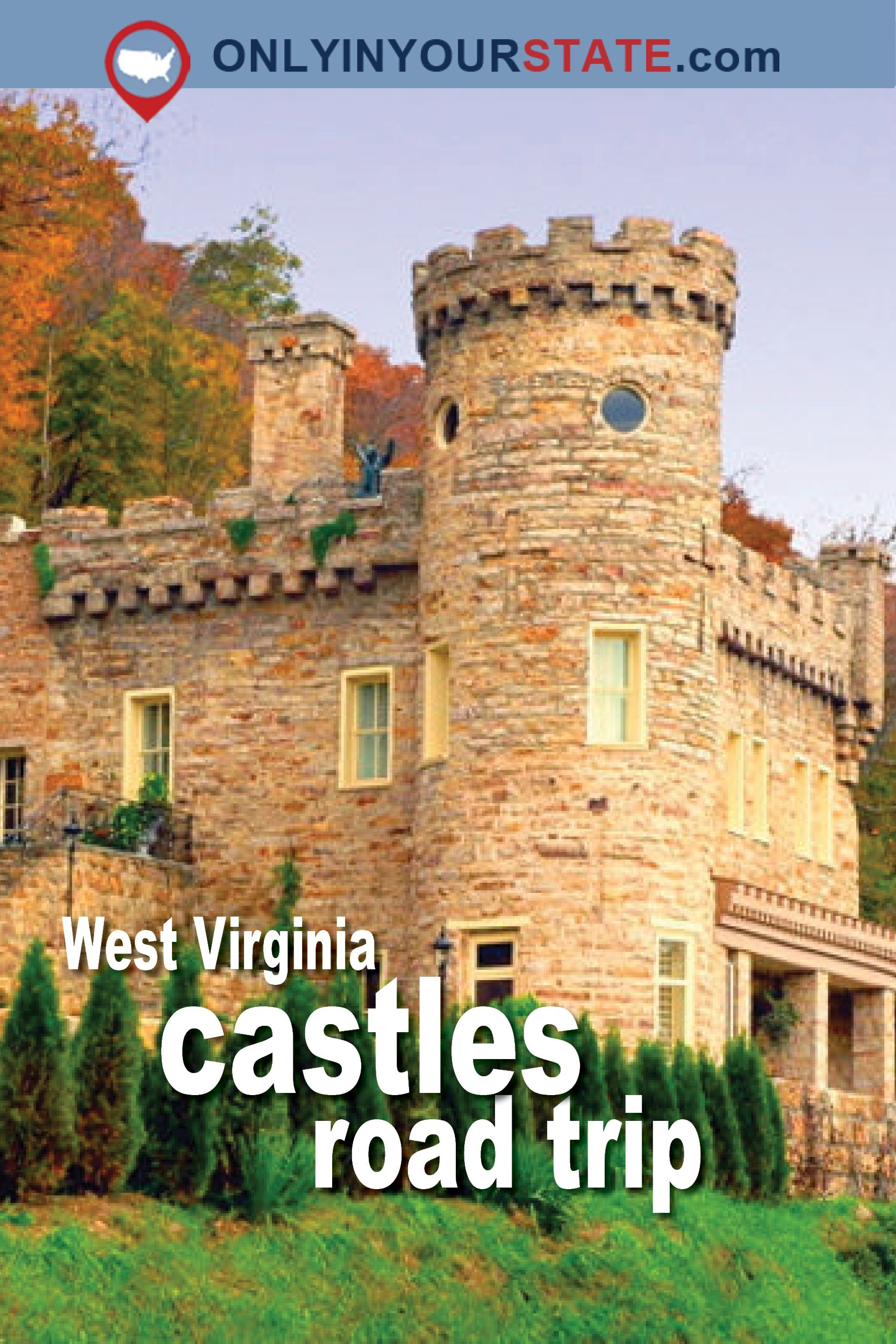 This Road Trip To West Virginia's Most Majestic Castles Is