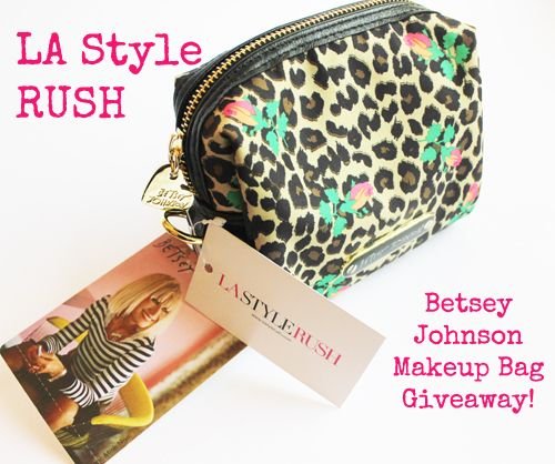 $25/betsey johnson makeup bag giveaway from LA Style Rush | Best ...