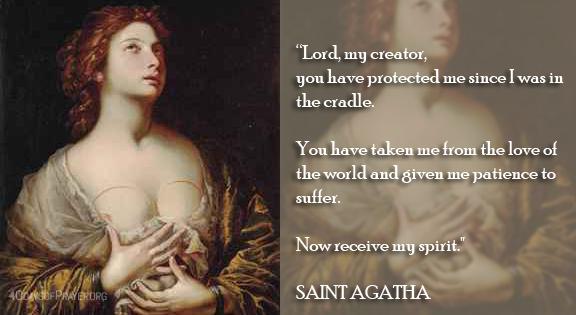 Saint Agatha, Pray for Us