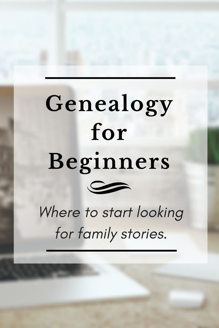 Beginner Tips: Where to Look for Great Ancestor Stories | Genealogy