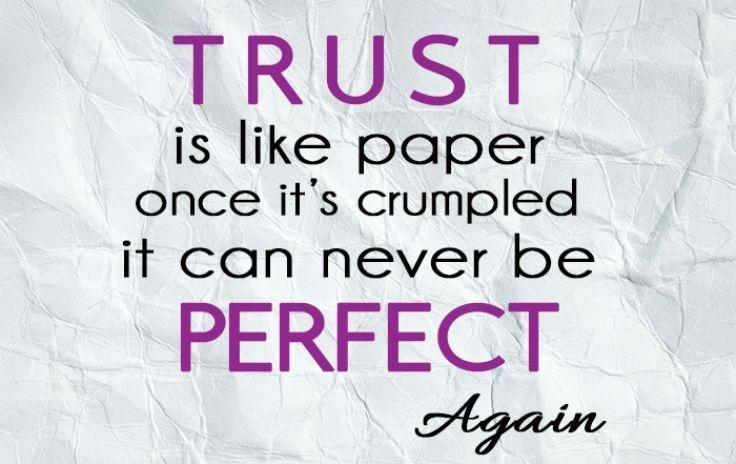 Broken Trust Quotes And Sayings: Trust Quotes, Broken