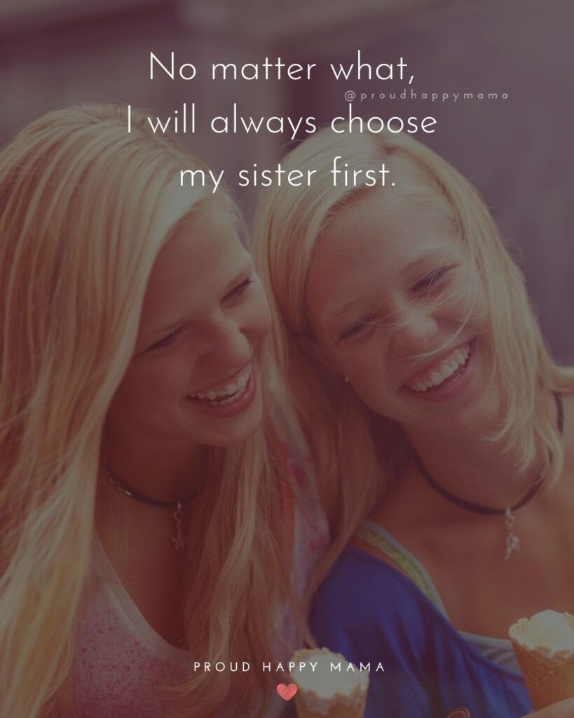 150 Sister Quotes And The Love They Share Best Quotes About Sister Brother Birthday Quotes Sister Quotes Happy Birthday Sister Quotes