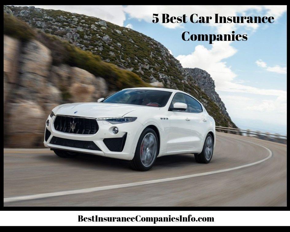 5 best car insurance companies best car insurance car