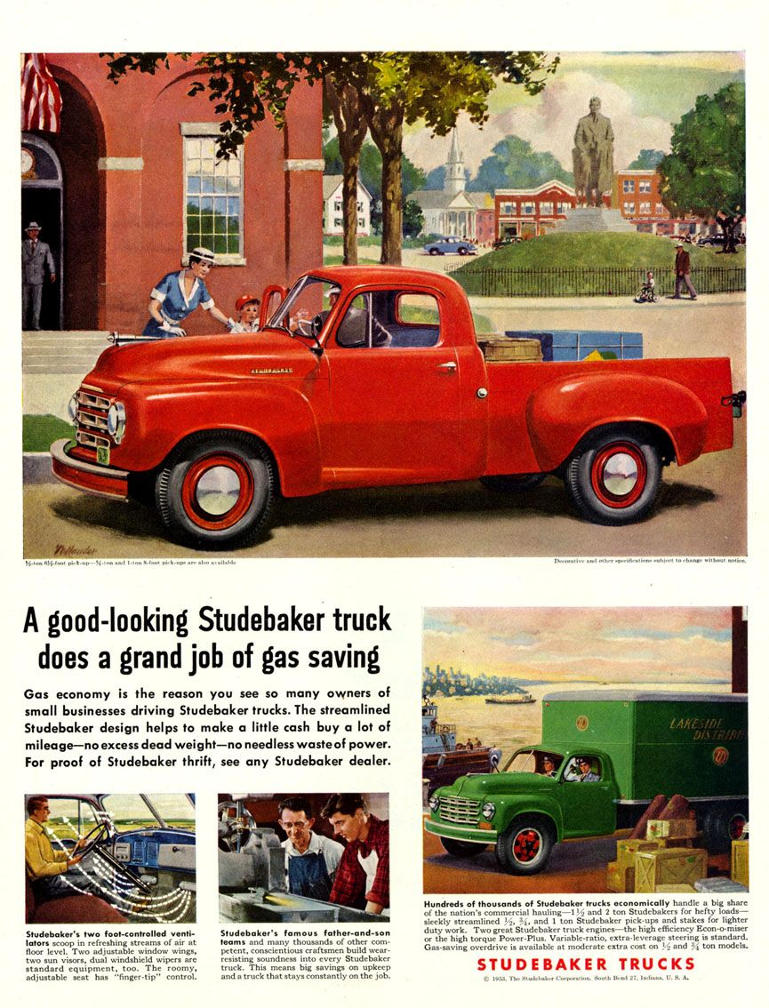 1953 Studebaker Trucks Ad - wishing they were still so fuel ...