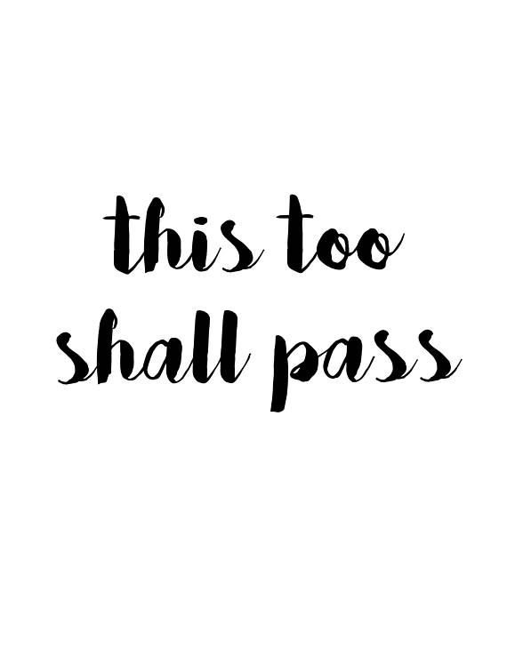 This Too Shall Pass , Digital Download, Decor, Encouragement, decor ...