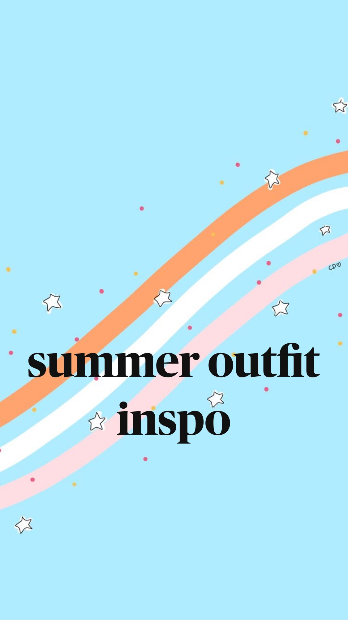 summer outfit inspo