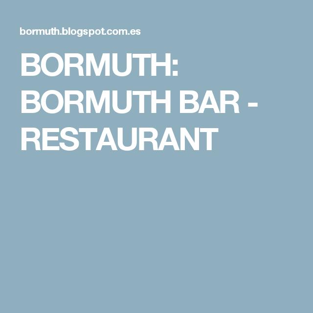 BORMUTH: BORMUTH BAR - RESTAURANT