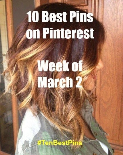 10 Best Things on Pinterest - Week of March 2