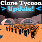 Atualizacao Clone Tycoon 2 Roblox Free Games Tablet