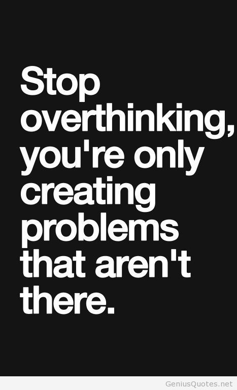 Overthinking quote pic saying