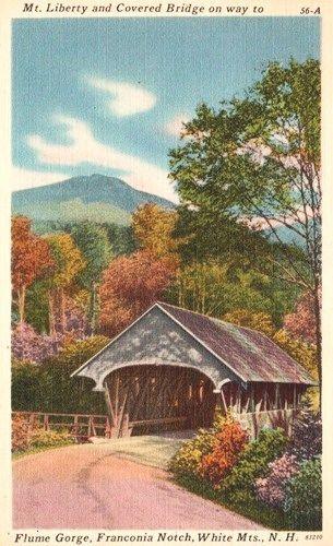 Mt Liberty Flume Covered Bridge Franconia Notch Nh Vintage Postcard Covered Bridges Franconia Franconia Notch
