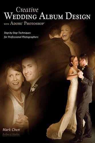 Creative Wedding Album Design With Adobe Photoshop Book 1891
