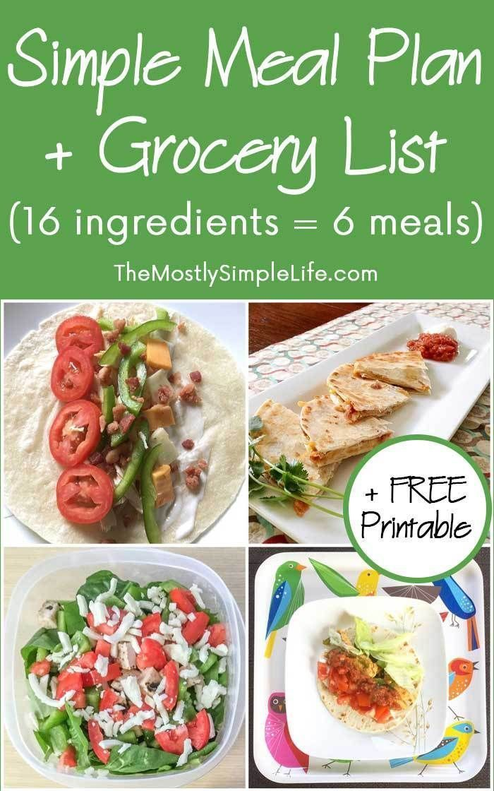 Super Simple Meal Plan + Grocery List (16 Ingredients = 6