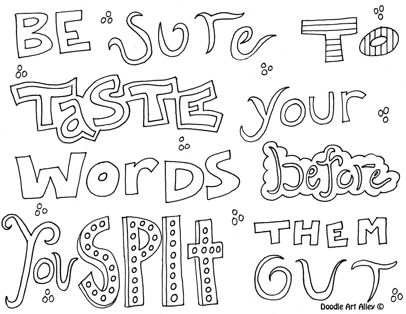 M words coloring pages - Be Sure To Taste Your Words Before You Spit The Out Quote Coloring Pagesprintable