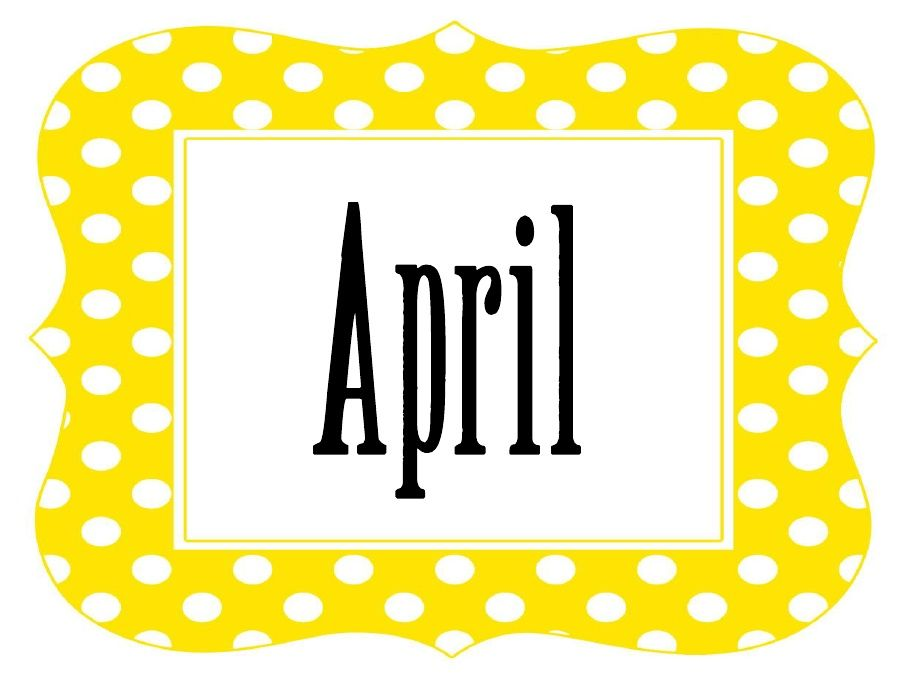Polka Dot April My Husband S Birthday Month Months In A
