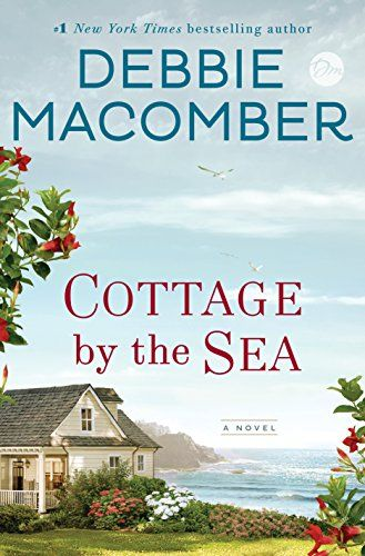 7 17 2018 COTTAGE BY THE SEA Debbie Ma ber A seaside town helps