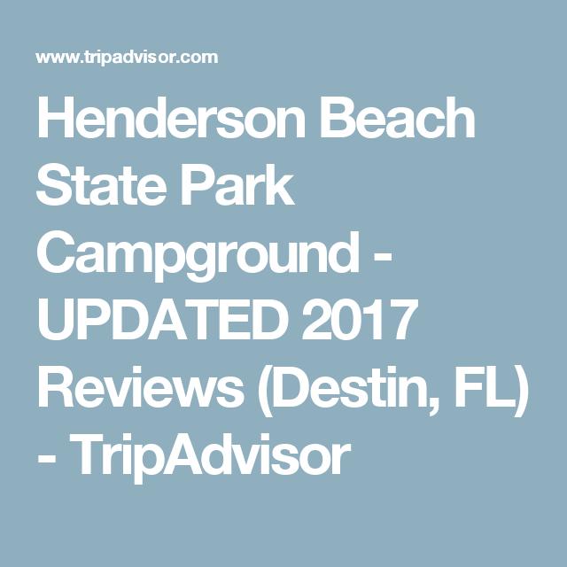 Henderson Beach State Park Campground Updated 2017 Reviews Destin Fl Tripadvisor