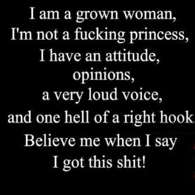 I Am A Grown Woman And I Ve Got This Inspirerende Citaten Krachtige Citaten Ware Woorden