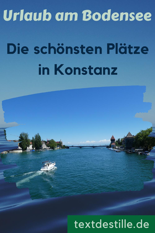 Lieblingsorte In Konstanz Geschichte Aussicht Leckeres Textdestille In 2020 Bodensee Urlaub Konstanz Urlaub