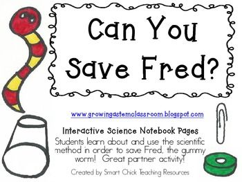 INTERACTIVE SCIENCE NOTEBOOK FREEBIE! ~ CAN YOU SAVE FRED?…